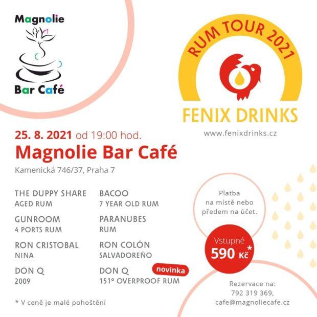 Fenix Drinks Rum Tour: 25. srpna, Magnolie Bar Café, Praha