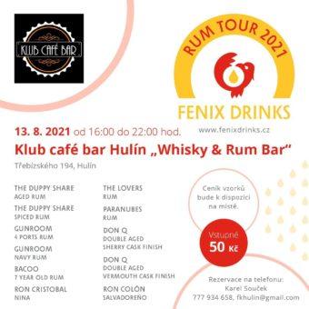 Fenix Drinks Rum Tour: 13. srpna 2021, Hulín
