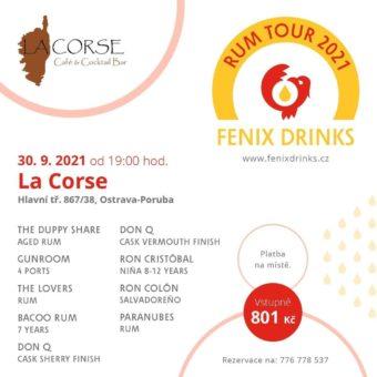 Fenix Drinks Rum Tour: 30. září, La Corse, Ostrava